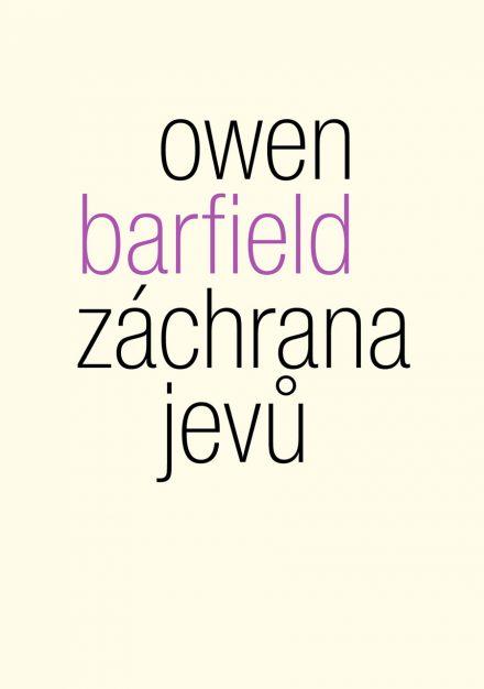Owen Barfield - Záchrana jevů