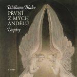 William Blake: První z mých andělů. Dopisy