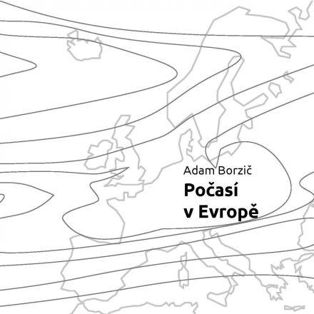 Adam Borzič: Počasí v Evropě