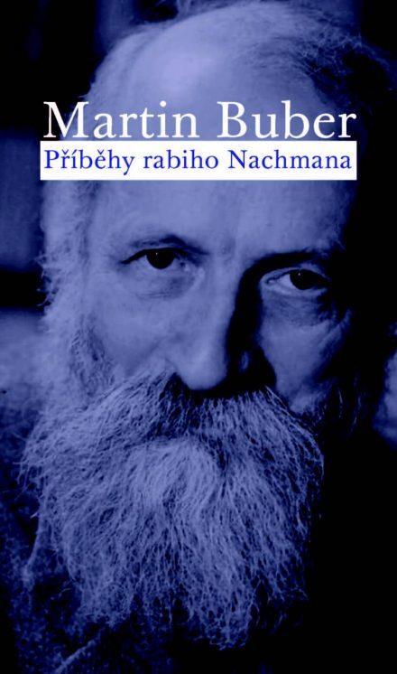 Martin Buber: Příběhy rabiho Nachmana