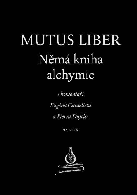 Eugene Canseliet: Mutus liber – Němá kniha alchymie