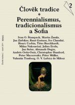 Člověk tradice 2/2011 Perennialismus, tradicionalismus a Sofia