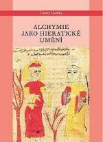 Henry Corbin: Alchymie jako hieratické umění