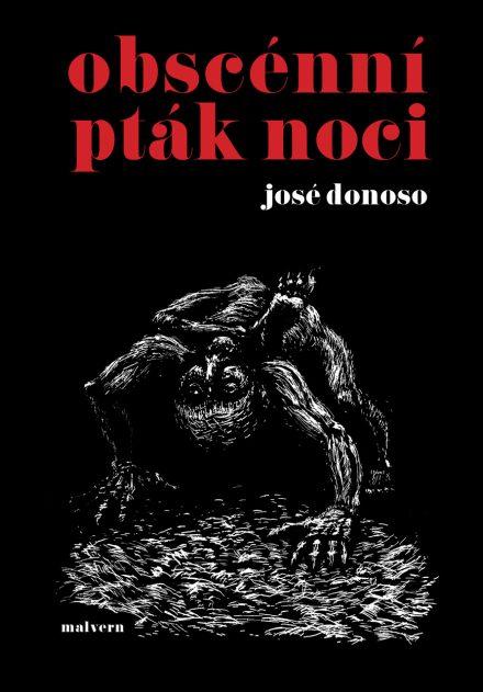 José Donoso - Obscénní pták noci