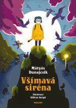 Mátyás Dunajcsik - Všímavá siréna