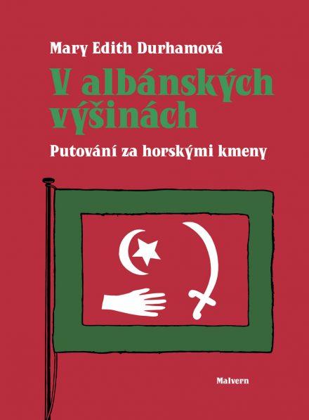 Mary Edith Durhamová - V albánských výšinách