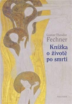Gustav Theodor Fechner: Knížka o životě po smrti