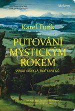 Karel Funk: Putování mystickým rokem aneb skrytá řeč svátků