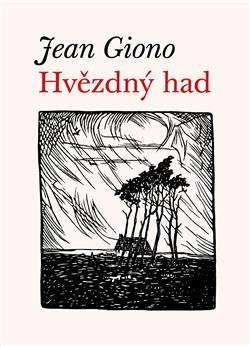 Jean Giono: Hvězdný had