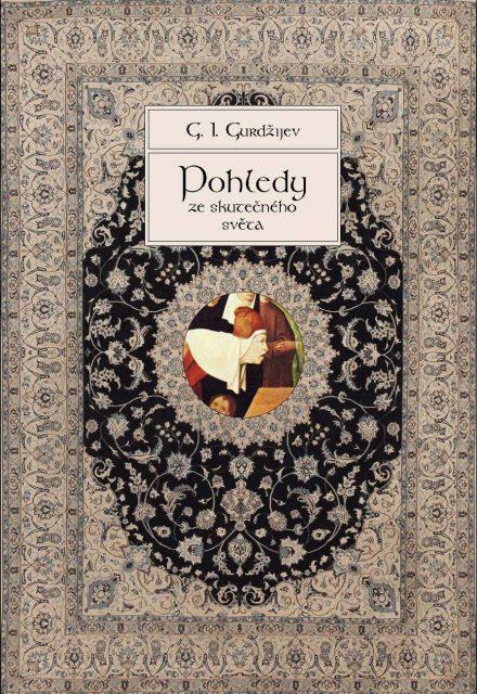 G. I. Gurdžijev: Pohledy ze skutečného světa