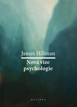 James Hillman: Nová vize psychologie