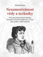 Michal Janata: Nesamozřejmost vědy a techniky