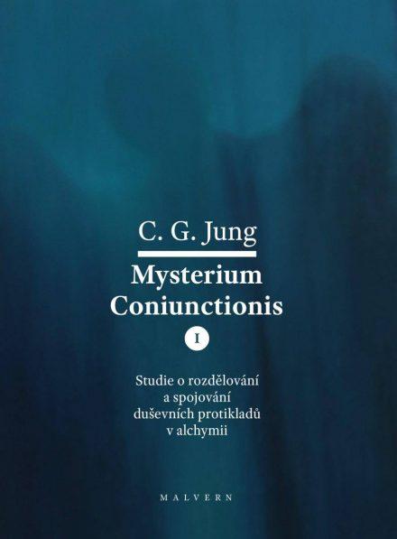 C. G. Jung: Mysterium Coniunctionis I. Studie o rozdělování a spojování duševních protikladů v alchymii
