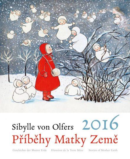 Příběhy Matky Země – kalendář Sibylle von Olfers na rok 2016