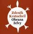 Zdeněk Kratochvíl – Obrana želvy (kterou nedoběhne žádná zchytralost)