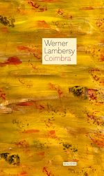 Werner Lambercy: Coimbra