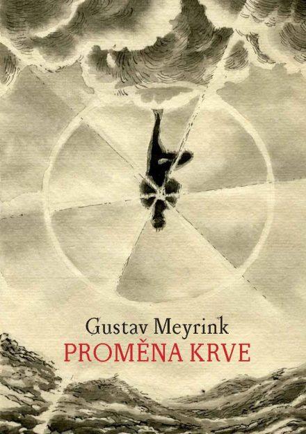 Gustav Meyrink: Proměna krve (e-kniha)