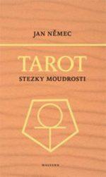 Jan Němec: Tarot – stezky moudrosti