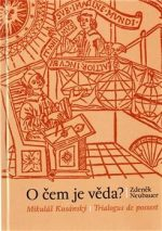 Zdeněk Neubauer – O čem je věda? (váz., 332 str.)