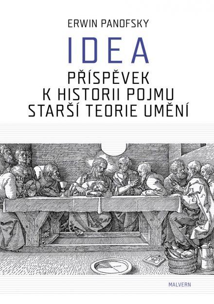 Erwin Panofsky: Idea. Příspěvek k historii pojmu starší teorie umění