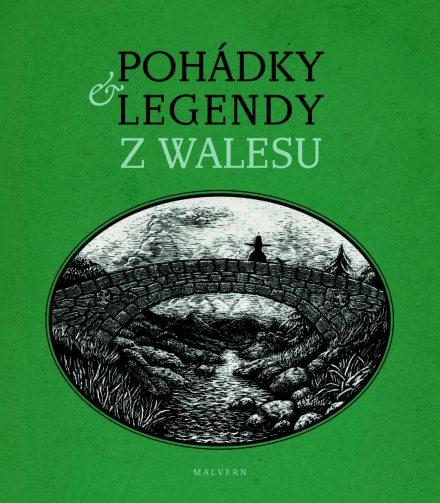 Věra Borská: Pohádky a legendy z Walesu