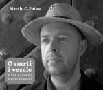 Martin C. Putna: O smrti i vesele. Písně barokní a postbarokní. Kniha a CD – Zpívá M. C. Putna, David Cizner a Musica Fresca.
