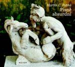 Martin C. Putna: Písně absurdní