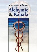 Gershom Scholem: Alchymie a kabala