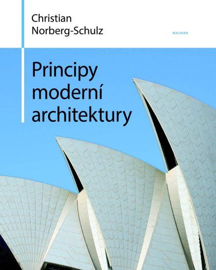 Christian Norberg-Schulz: Principy moderní architektury