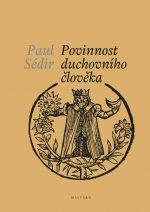Paul Sédir – Povinnost duchovního člověka (74 stran)