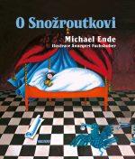Michael Ende - O Snožroutkovi
