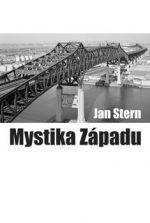 Jan Stern – Mystika Západu. Sociologické eseje (brož., 328 str.)