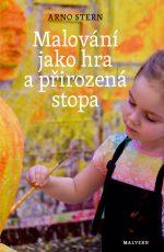 Arno Stern - Malování jako hra a přirozená stopa