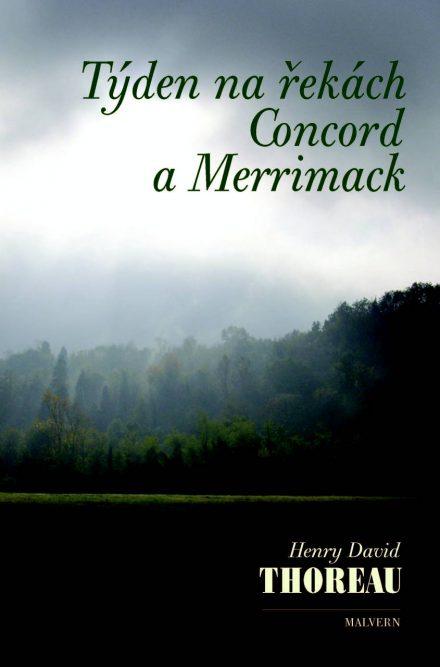 Henry David Thoreau: Týden na řekách Concord a Merrimack