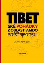 Tibetské pohádky z oblasti Amdo
