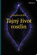 Peter Tompkins a Christopher Bird: Tajný život rostlin