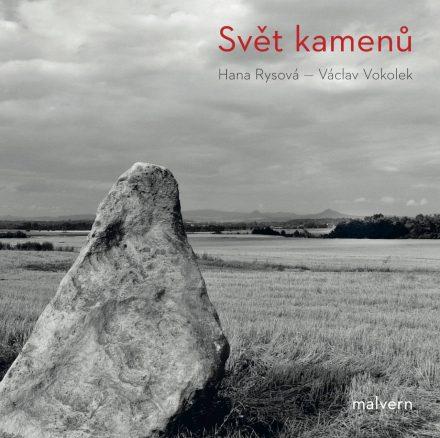Václav Vokolek a Hana Rysová: Svět kamenů