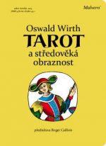 Oswald Wirth: Tarot a středověká obraznost