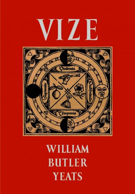 William Buttler Yeats: Vize
