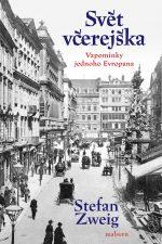 Stefan Zweig: Svět včerejška