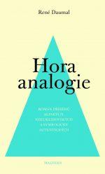 René Daumal: Hora analogie – román příběhů alpských, neeuklidovských a symbolicky autentických