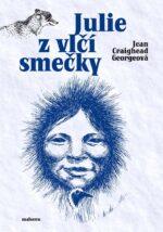Jean Craighead Georgeova: Julie z vlci smecky