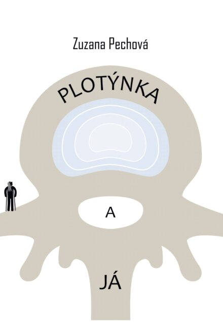 Zuzana Pipkova: Plotynka a ja