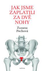 Zuzana Pipkova Jak jsme zaplatili za dve nohy