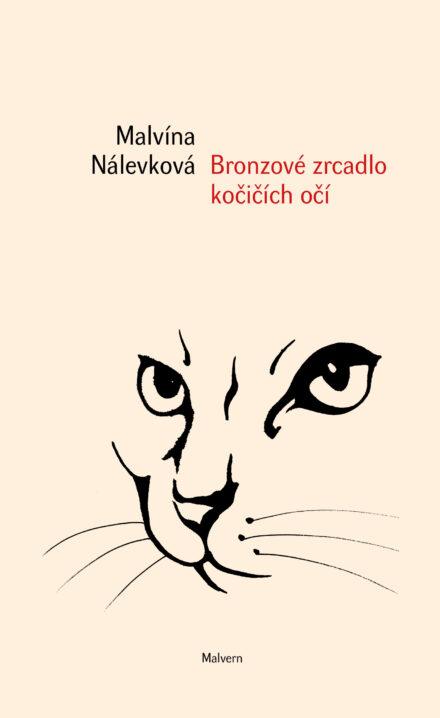 Malvina Nalevkova Bronzove zrcadlo kocicich oci