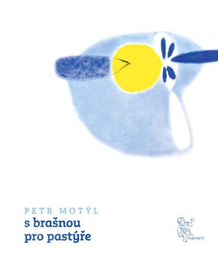 Petr Motyl: S brasnou pro pastyre
