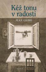 Jean Giono Kez tonu v radosti