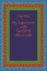 Maja Möser: My experiences with Gurdjieff movements