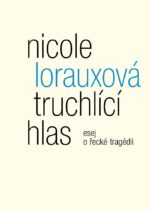 Nicole Lorauxova: Truchlici hlas