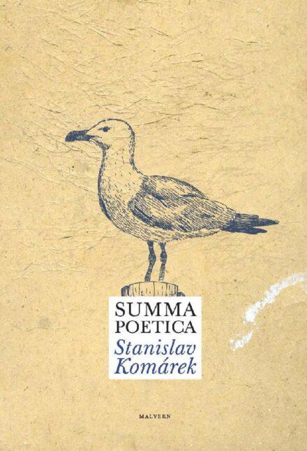 Stanislav Komarek Summa poetica